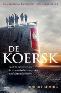De Koersk - Robert Moore
