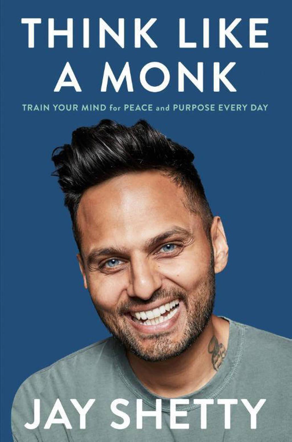 Think Like a Monk - Shetty, Jay