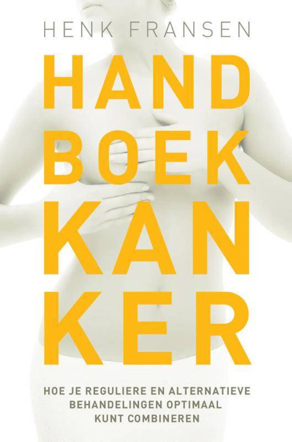 Handboek kanker - Henk Fransen