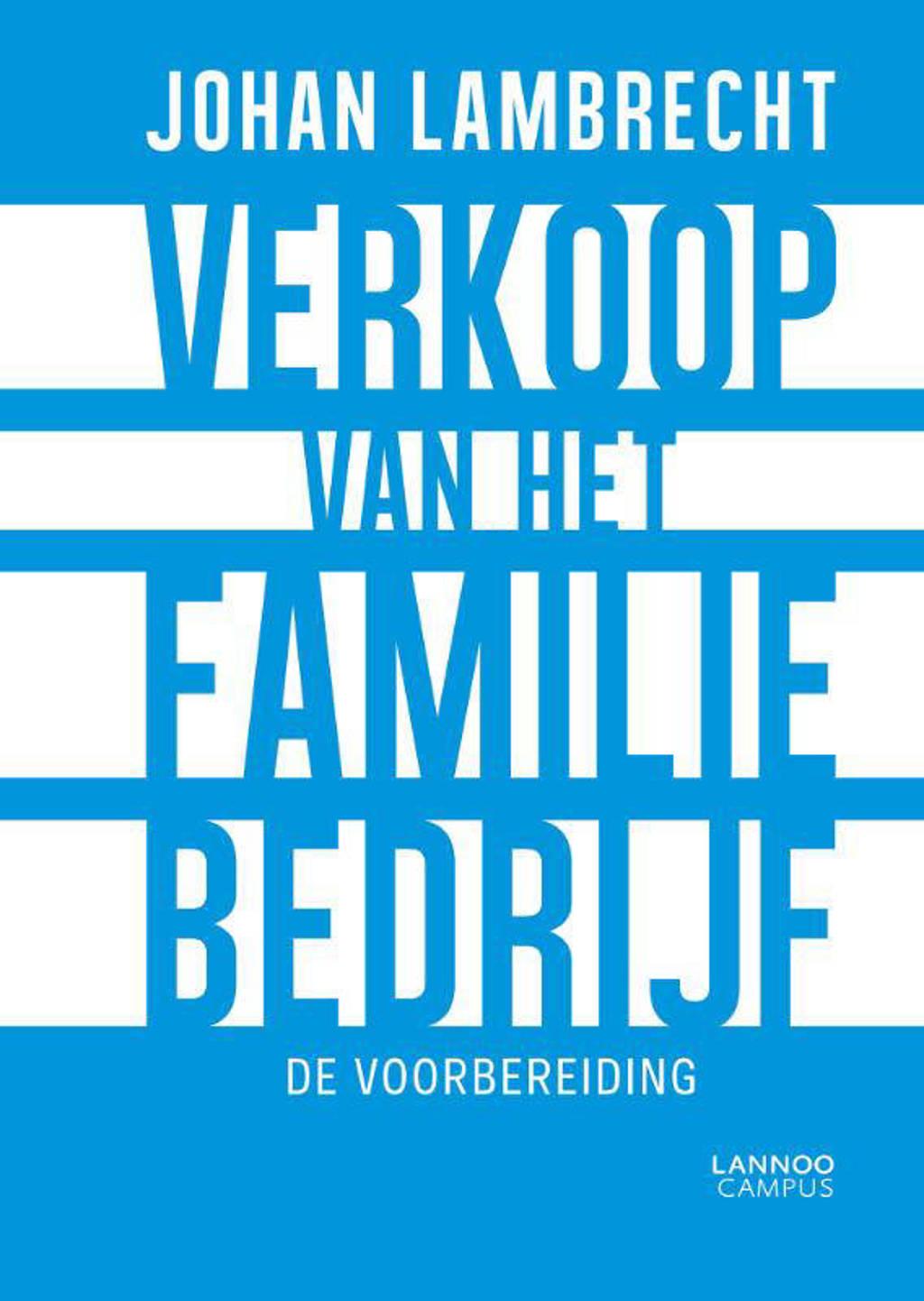 Verkoop van het familiebedrijf - Johan Lambrecht
