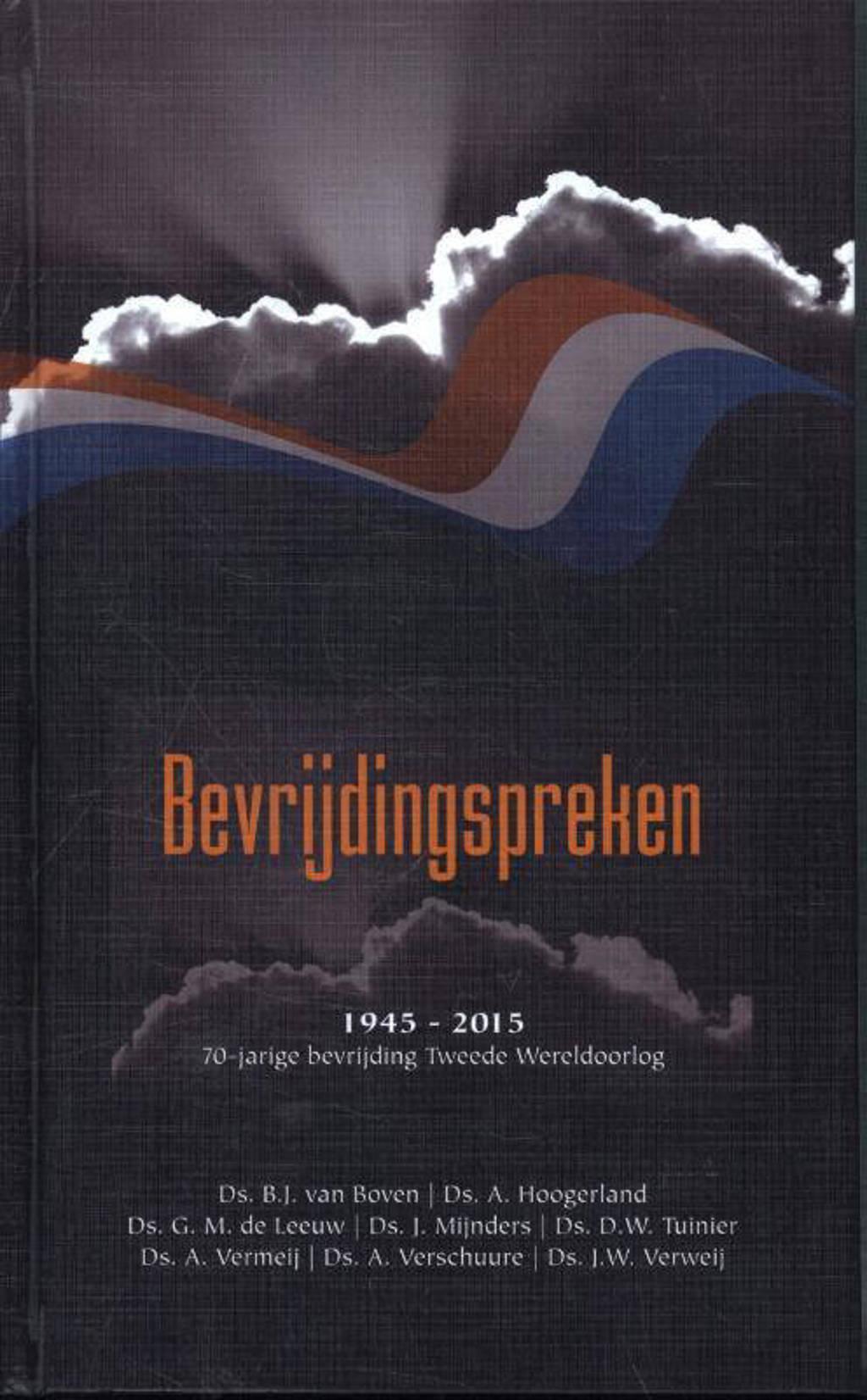 Bevrijdingspreken - B.J. van Boven, A. Hoogerland, J. Mijnders, e.a.