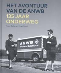Het avontuur van de ANWB - Hans Buiter en Peter Staal
