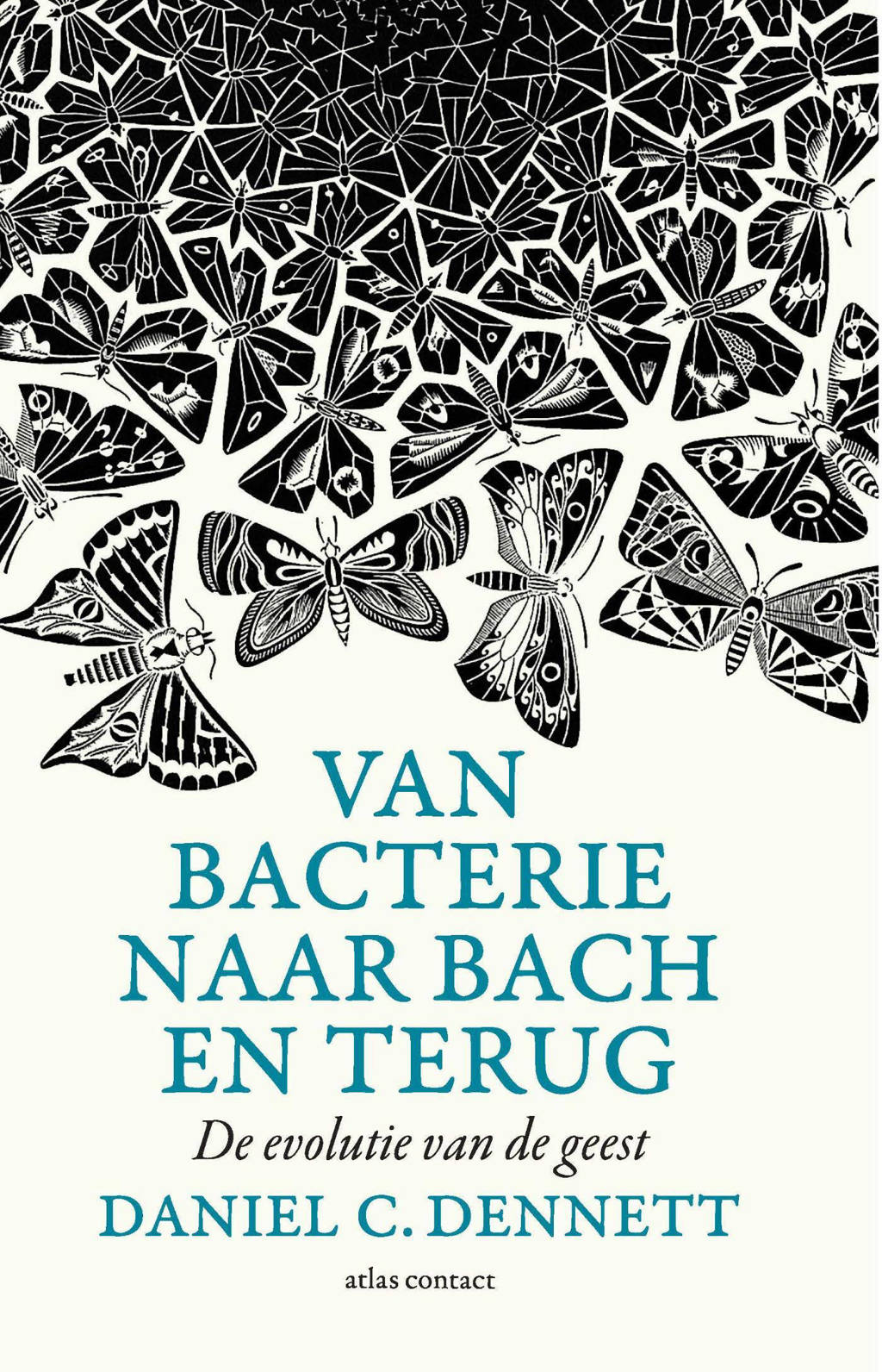 Van bacterie naar Bach en terug - Daniel C. Dennett