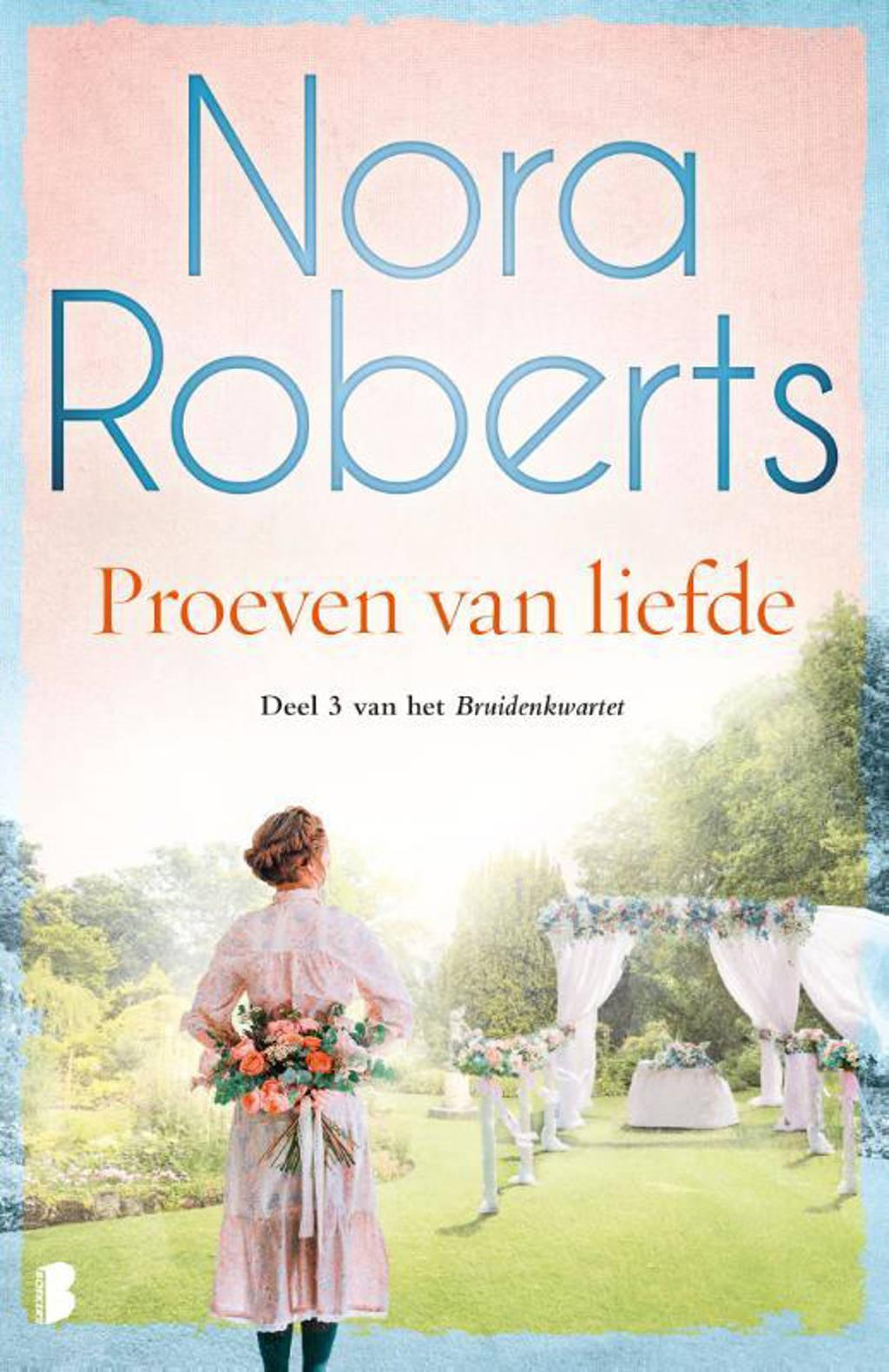 Bruidenkwartet: Proeven van liefde - Nora Roberts