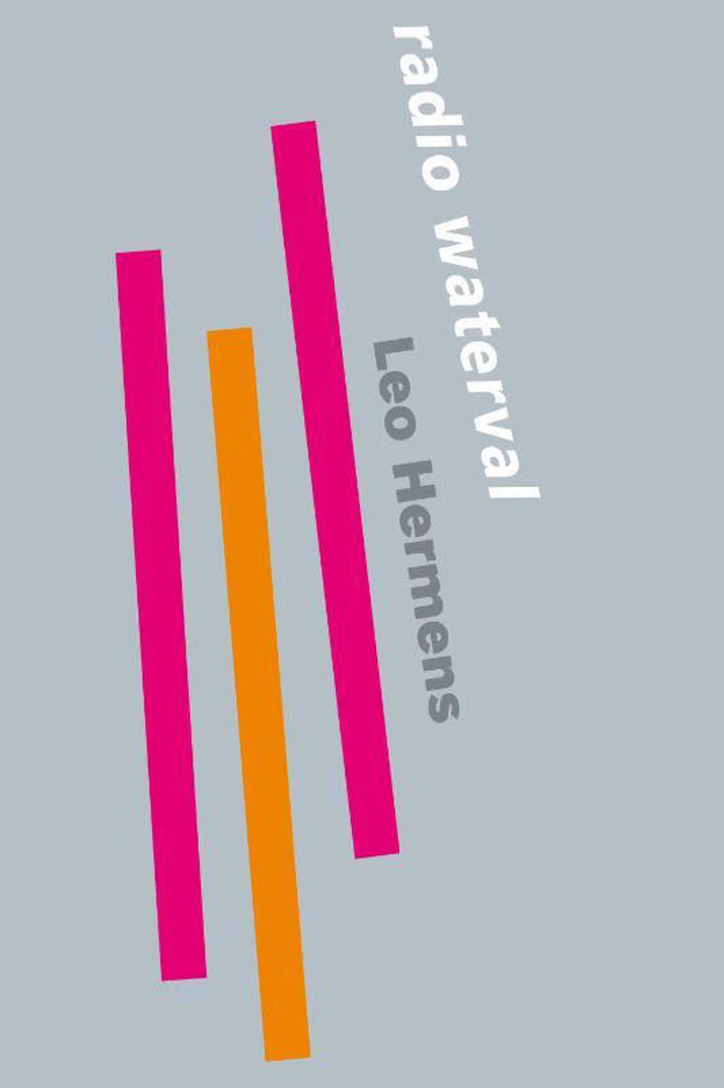 Radio waterval - Leo Hermens