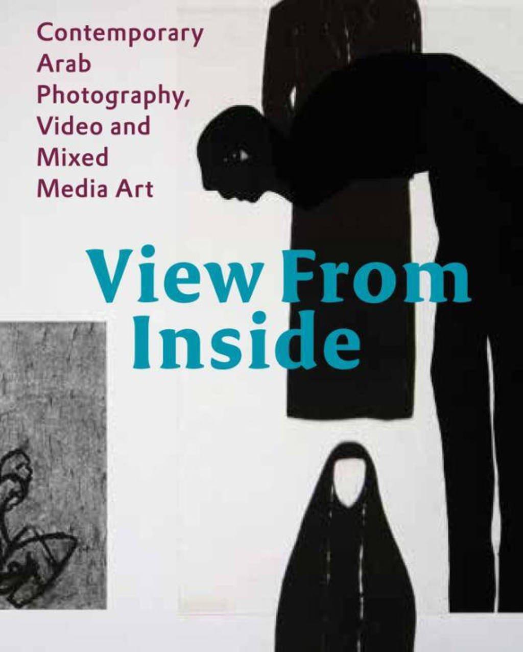 View from inside - Karin Adrian von Roques, Wendy Watriss, Samer Mohdad, e.a.