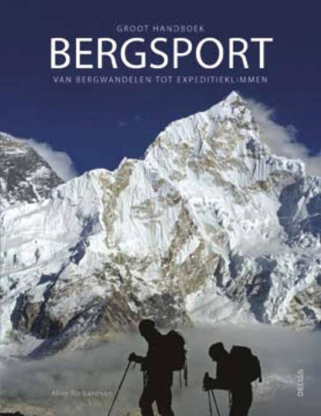Groot handboek bergsport - Alun Richardson