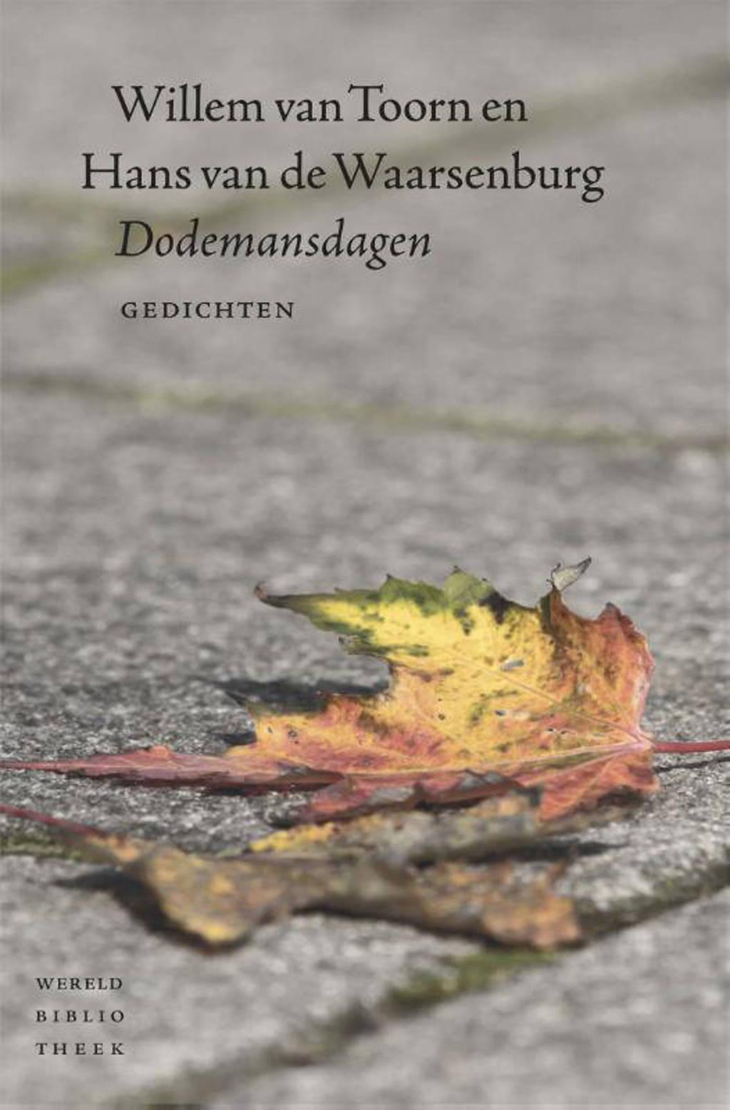 Dodemansdagen - Hans van de Waarsenburg en Willem van Toorn