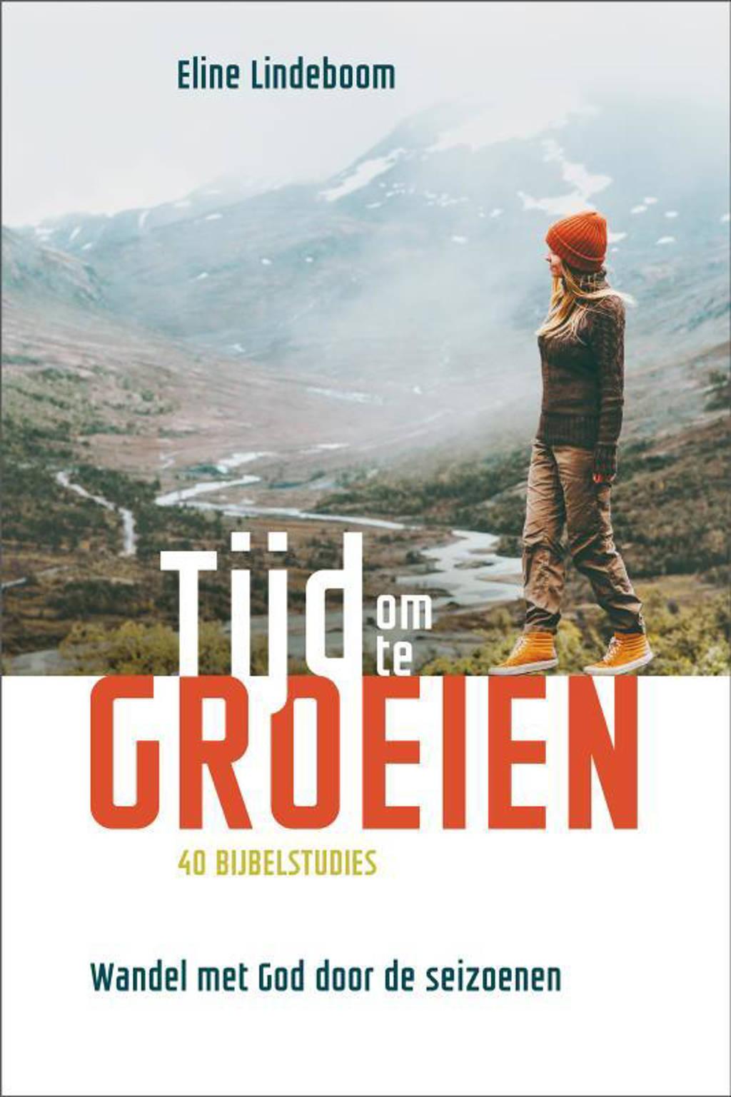 Tijd om te groeien - Eline Lindeboom