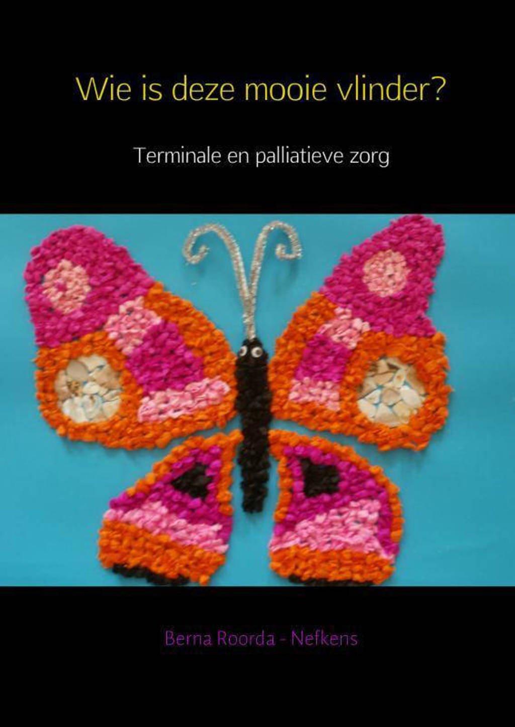 Wie is deze mooie vlinder? - Berna Roorda - Nefkens