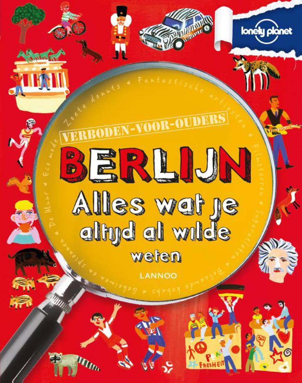 Lonely planet - verboden voor ouders: Berlijn - Helen Greathead