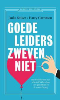Goede leiders zweven niet - Janka Stoker en Harry Garretsen