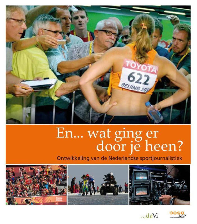 Sport en Kennis: En... wat ging er door je heen? - Bart Beijer, Cors van den Brink, Hans Klippus, e.a.