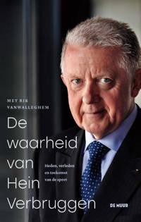 De waarheid van Hein Verbruggen - Rik Vanwallenghem
