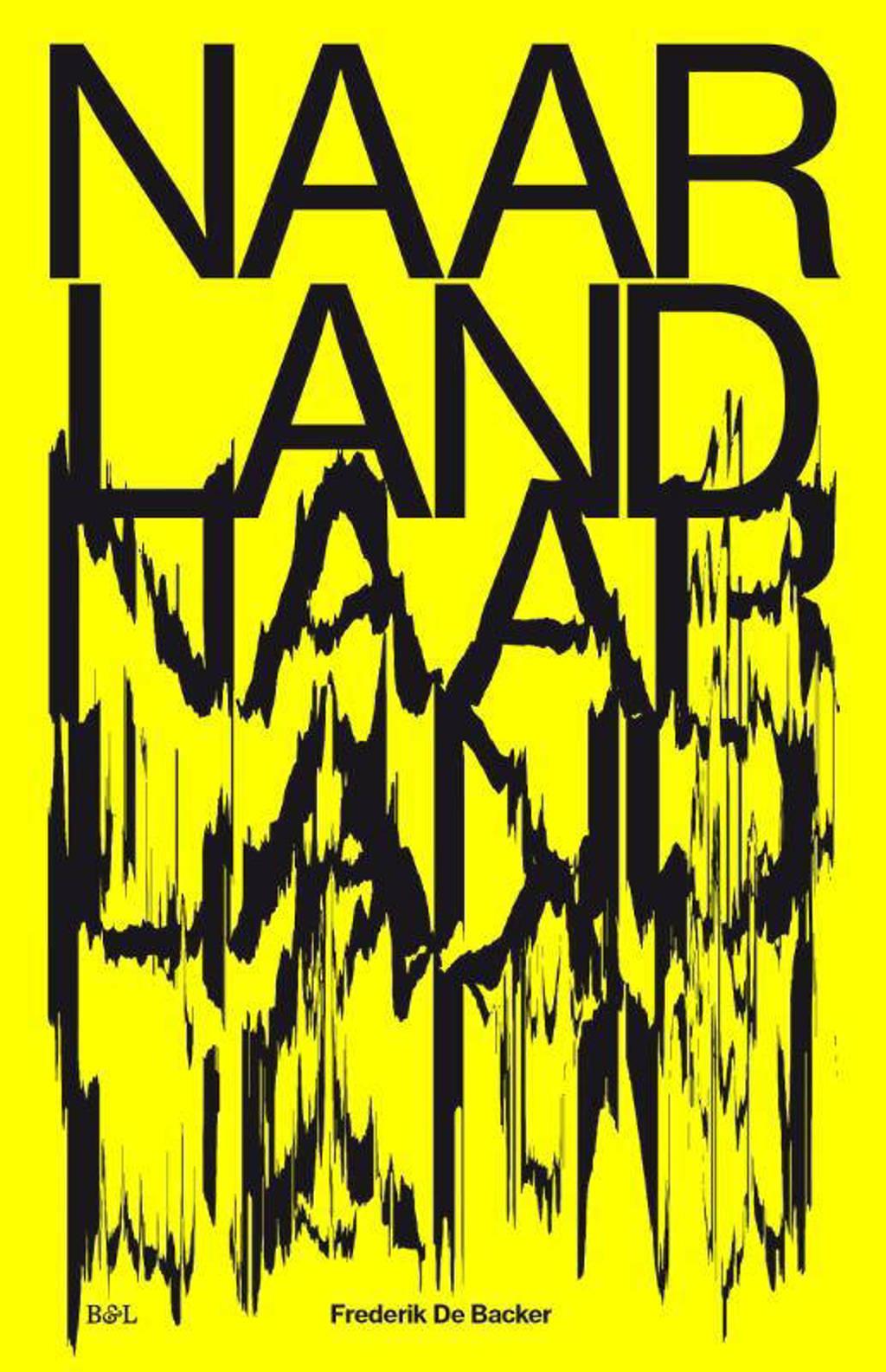 Naarland - Frederik De Backer