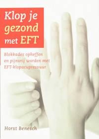 Klop je gezond met EFT - H. Benesch