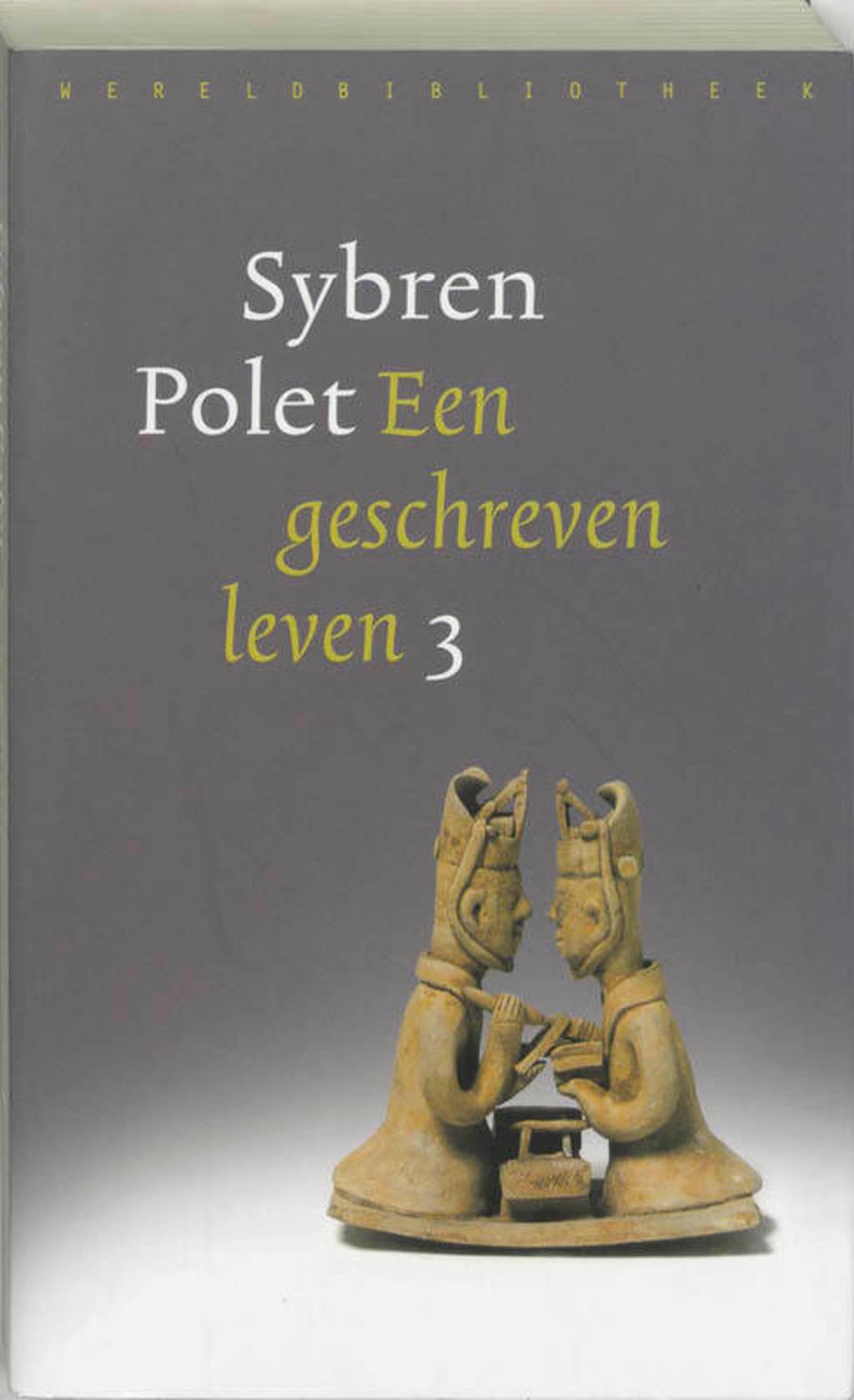 Een geschreven leven 3 - Sybren Polet