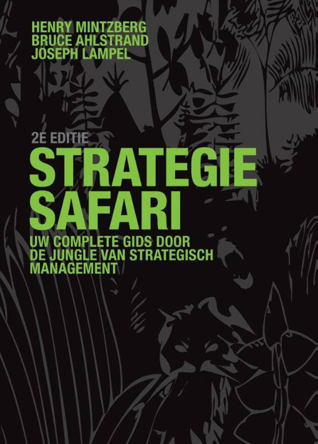 Strategie-safari - H. Mintzberg, J. Lampel en B. Ahlstrand