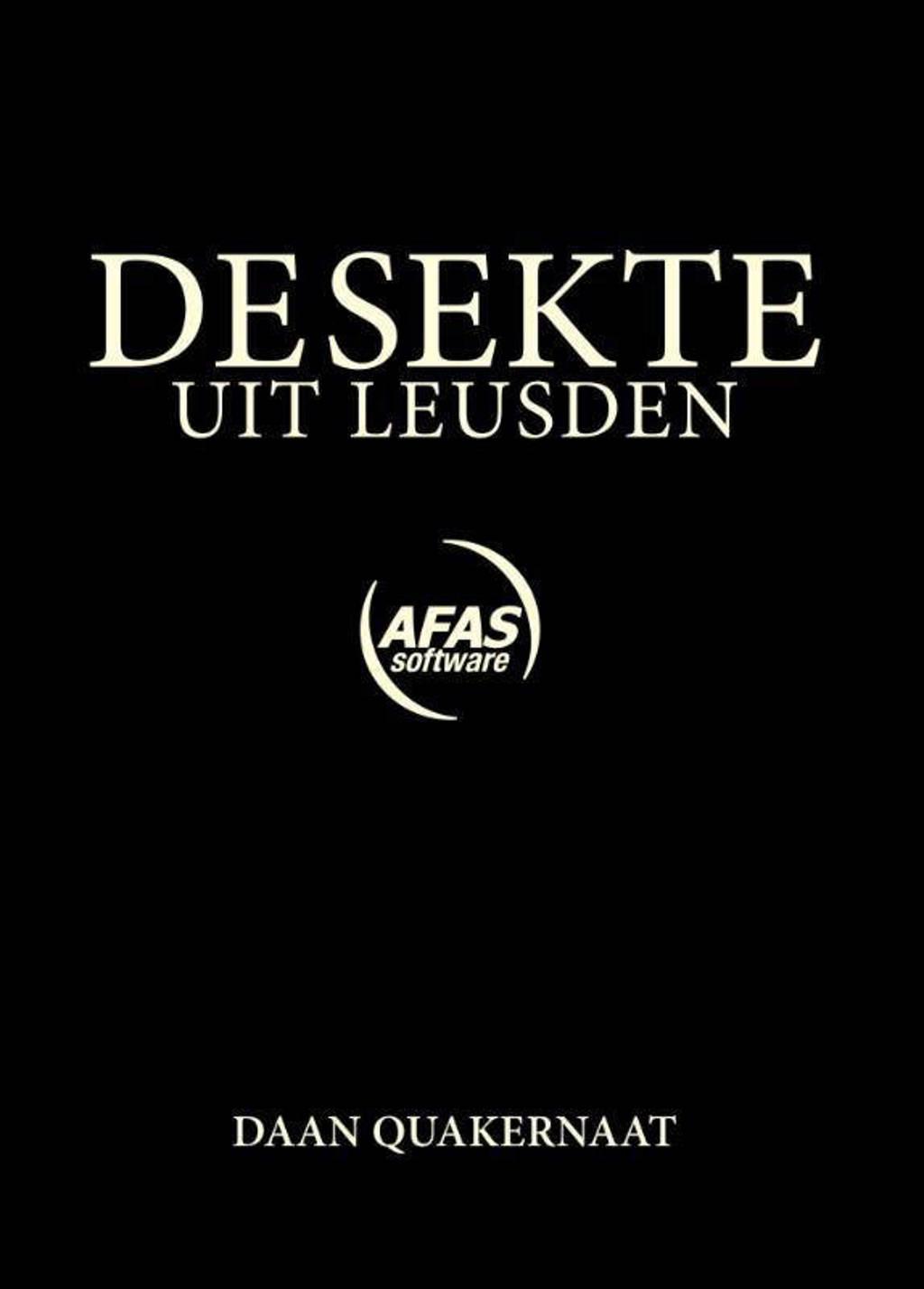 De sekte uit Leusden - Daan Quakernaat