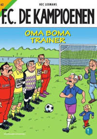 F.C. De Kampioenen: Oma Boma trainer - Hec Leemans