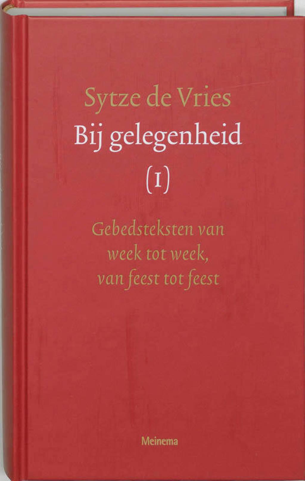 Bij gelegenheid Deel 1: gebeden van week tot week, van feest tot feest - S. de Vries