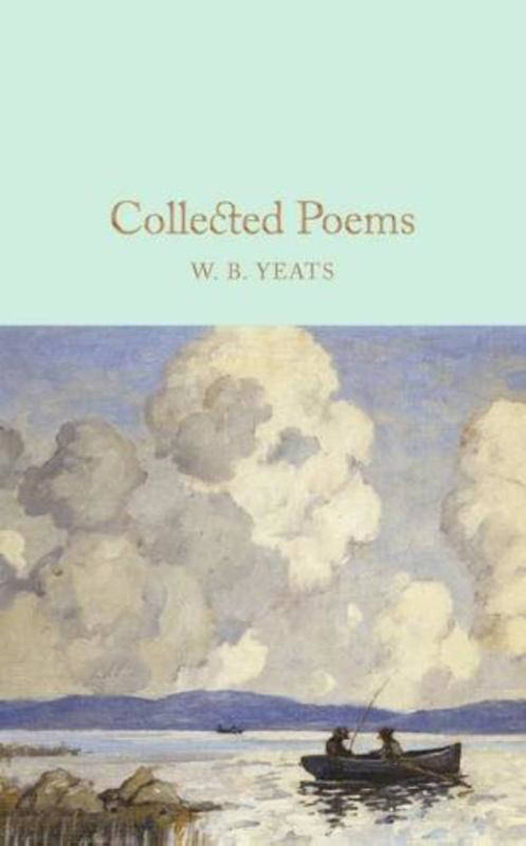 Collected Poems - Yeats, W. B.