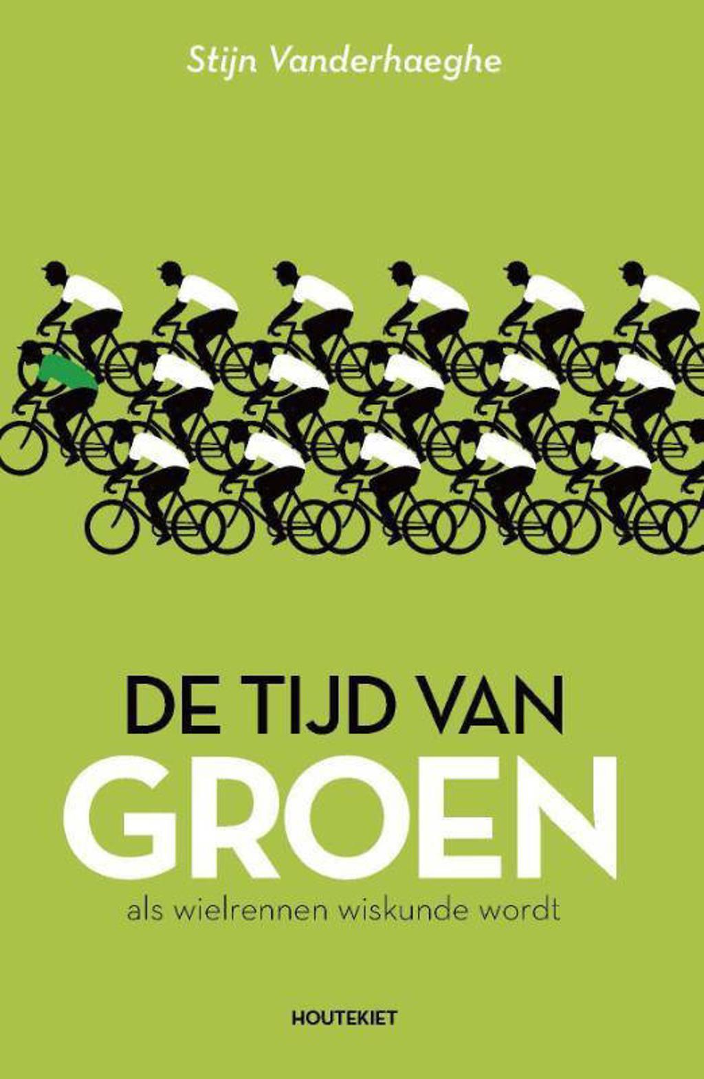 De tijd van groen - Stijn Vanderhaeghe