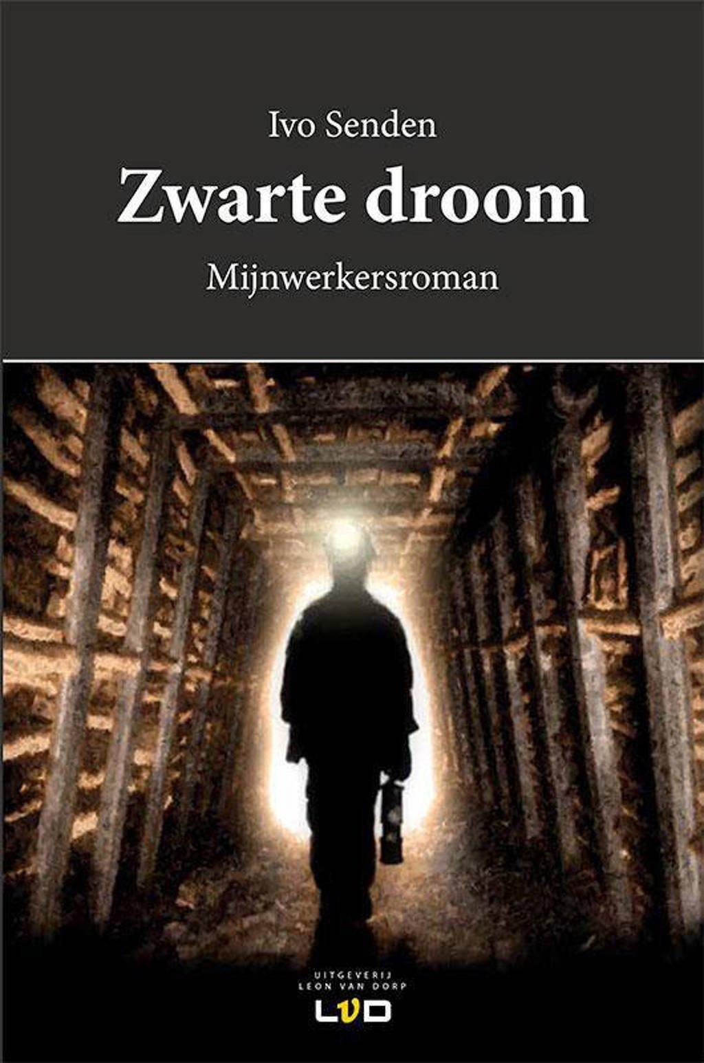 Zwarte droom - Ivo Senden