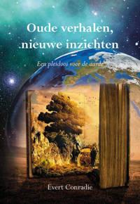Oude verhalen, nieuwe inzichten - Evert Conradie