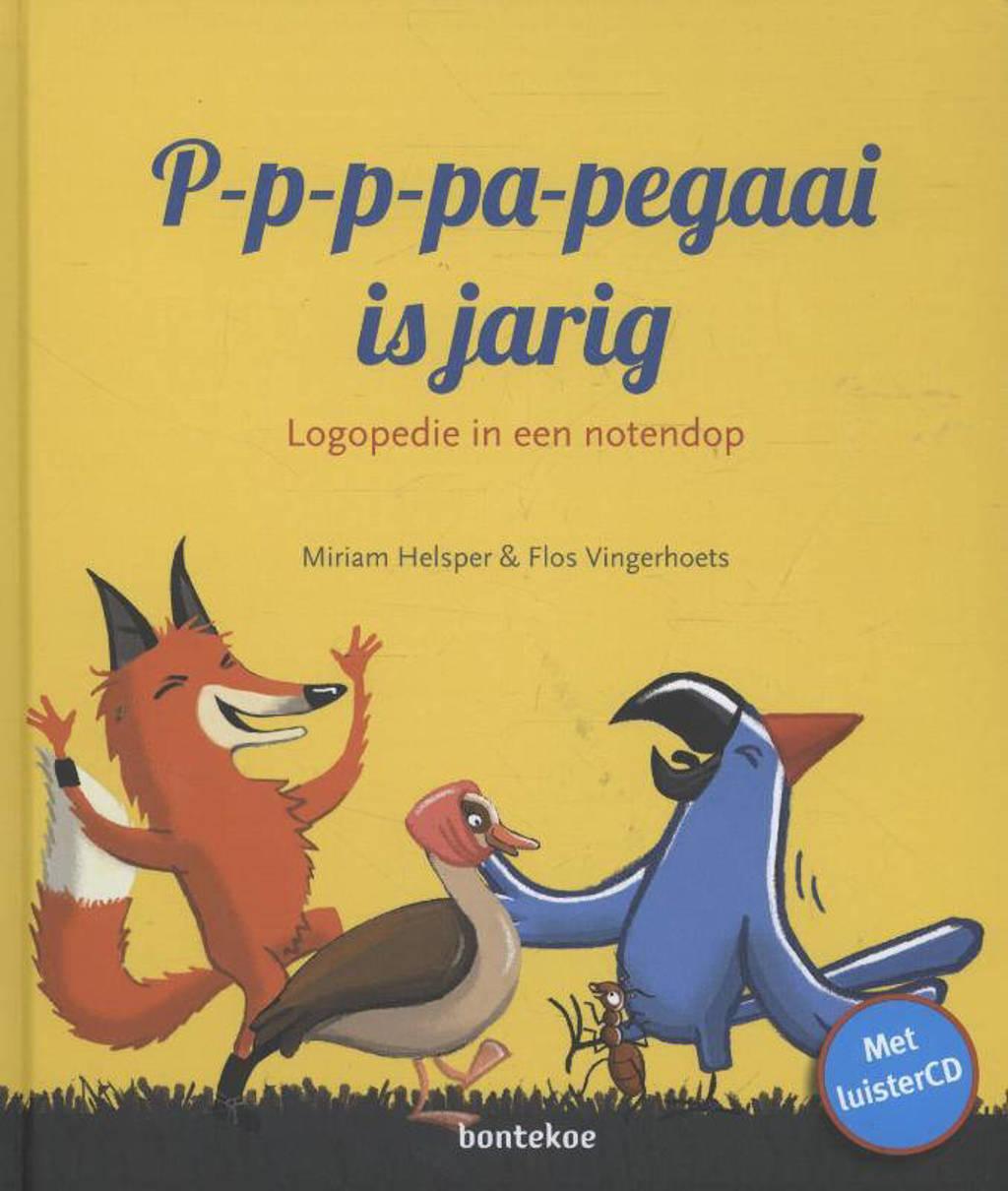 P-p-p-pa-pegaai is jarig - Miriam Helsper