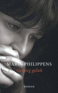Genoeg geluk - Maria Philippens