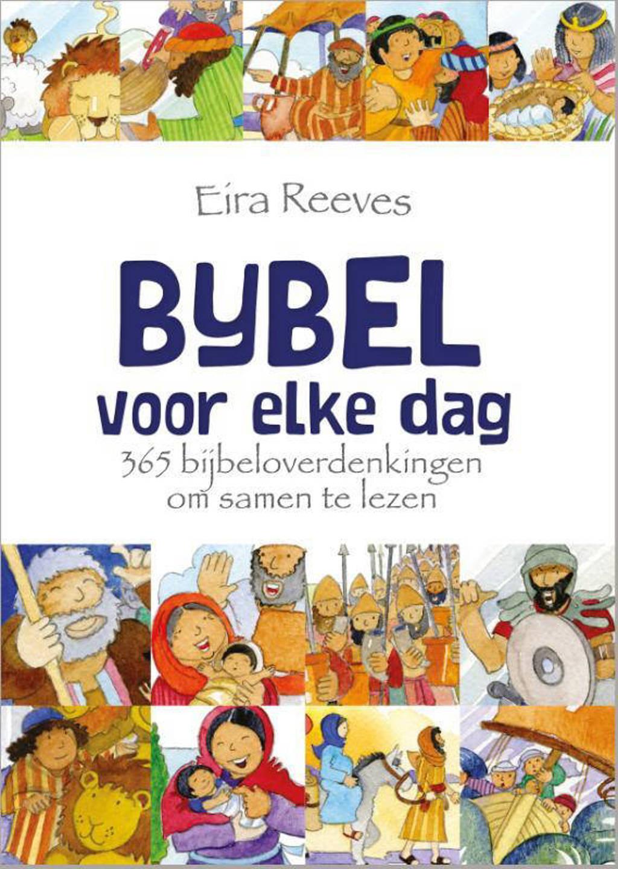 Bijbel voor elke dag - Eira Reeves