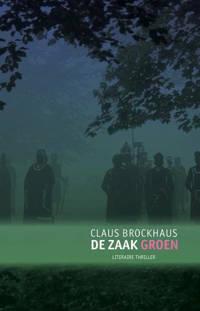 De zaak groen - Claus Brockhaus