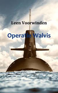 Operatie Walvis - Leen Voorwinden