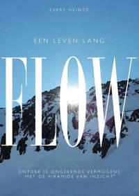 Een leven lang flow - Evert Heintz