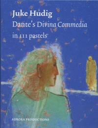 Dante's divina commedia in 111 pastels - Juke Hudig