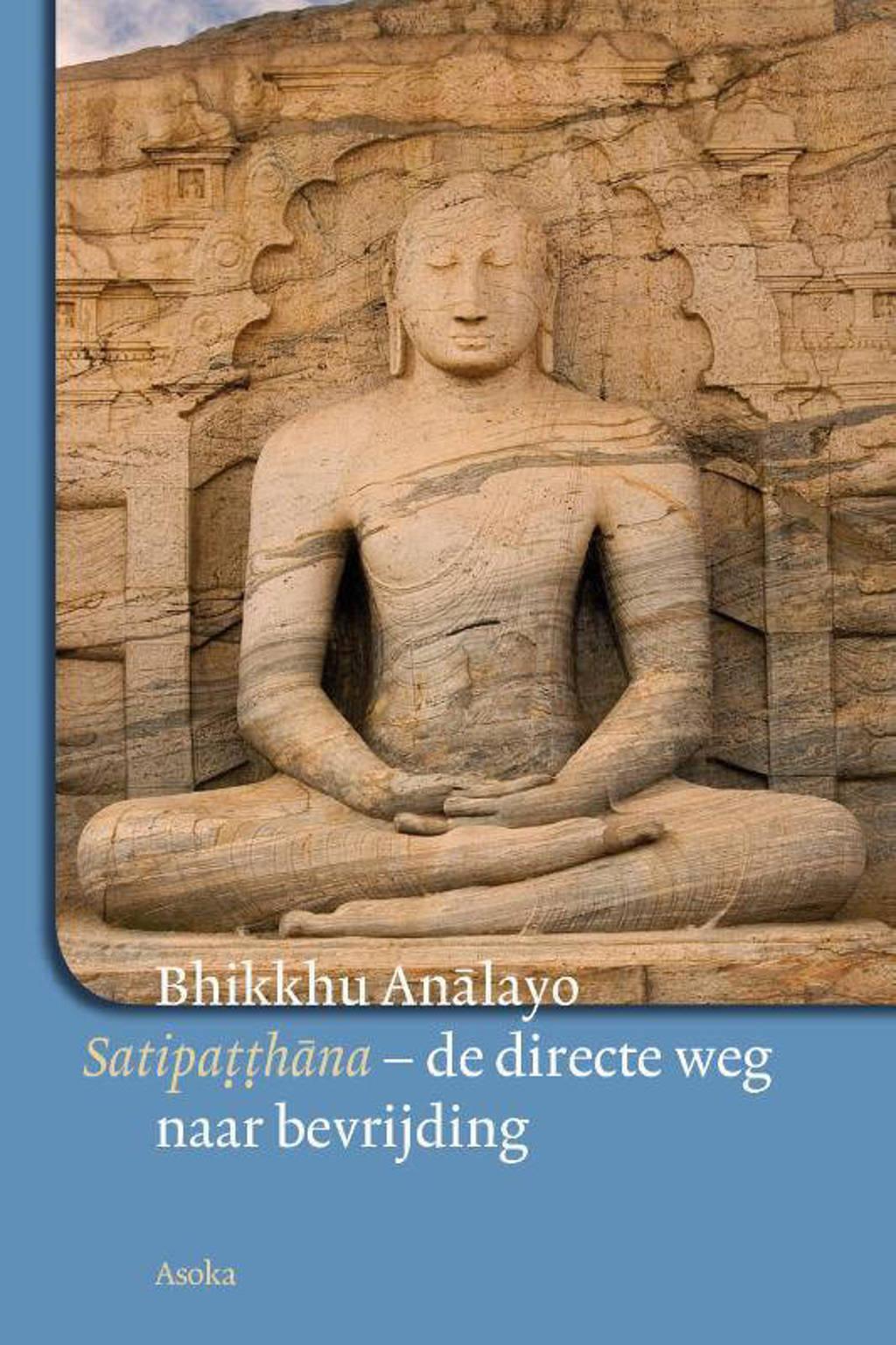 Satipatthana - Bhikkhu Analayo
