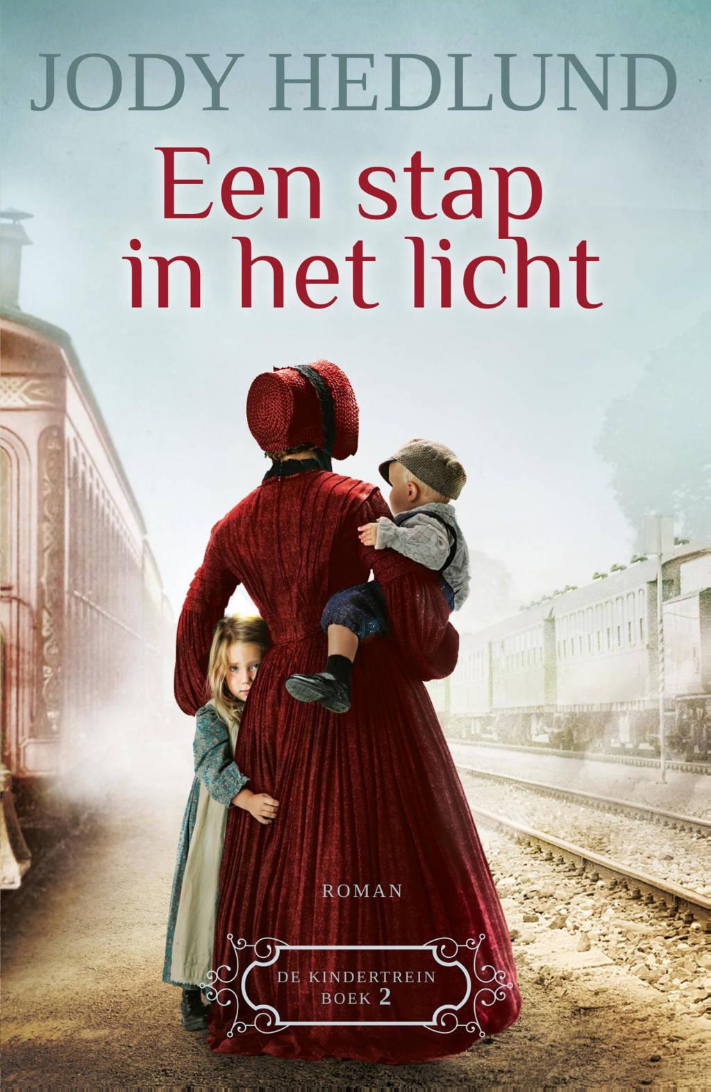 De kindertrein: Een stap in het licht - Jody Hedlund