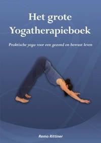 Het grote yogatherapieboek - Remo Rittiner