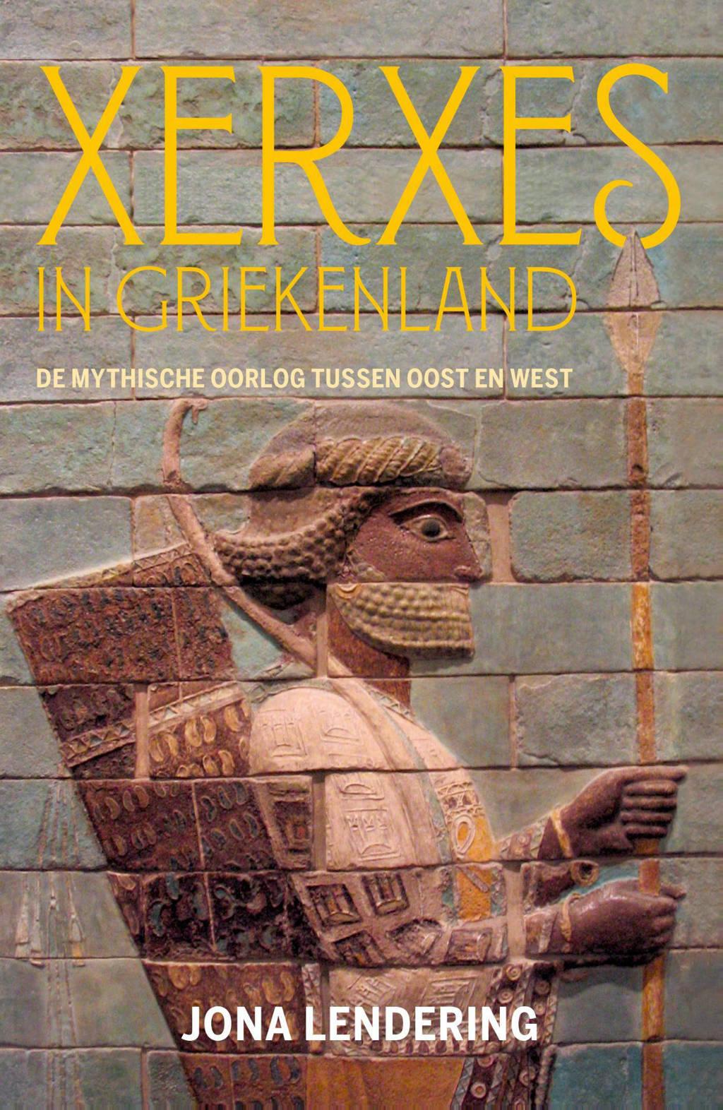 Xerxes in Griekenland - Jona Lendering