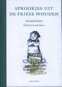 Sprookjes uit de Friese Wouden - Dam Jaarsma