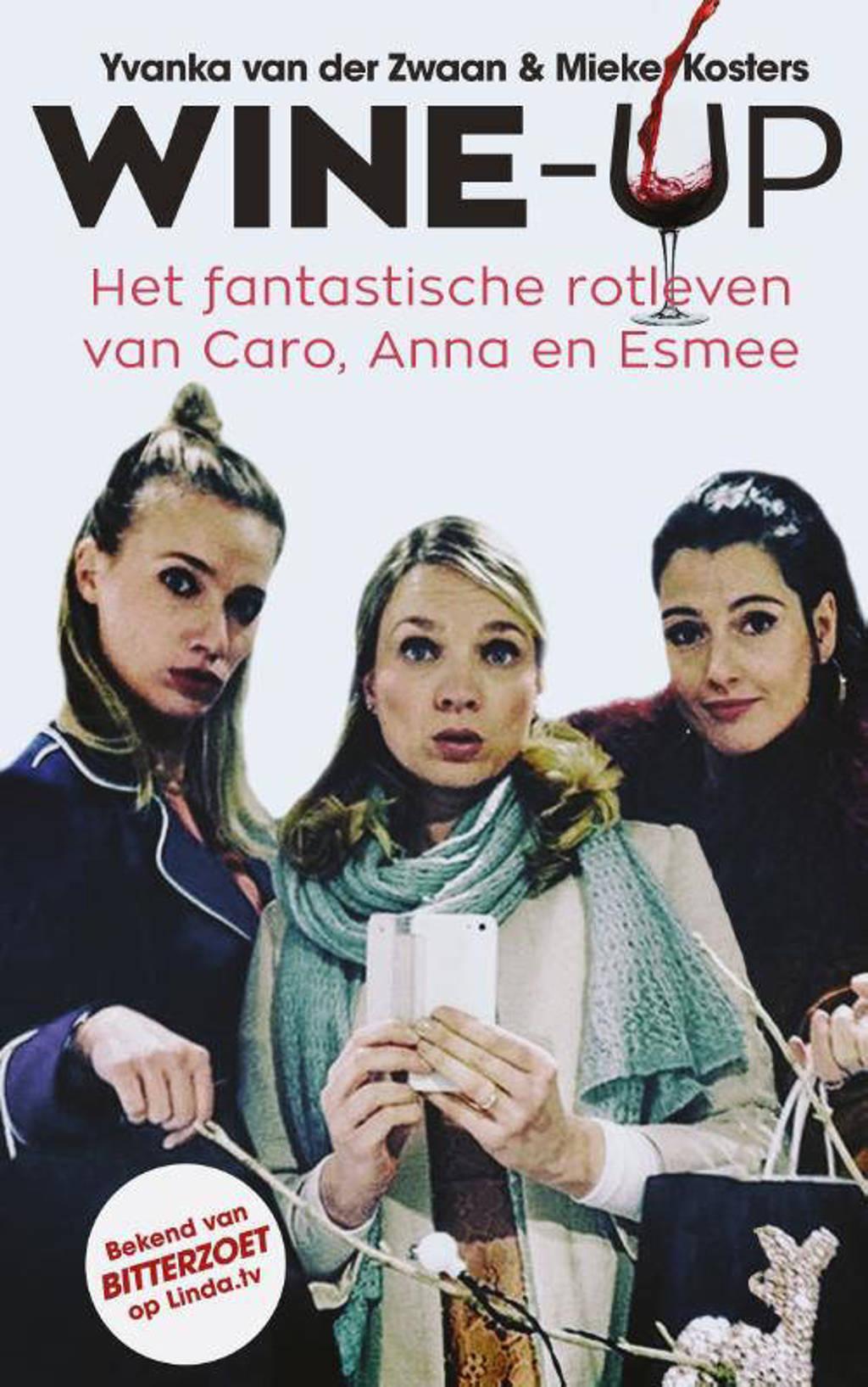 Wine-up - Mieke Kosters en Yvanka van der Zwaan