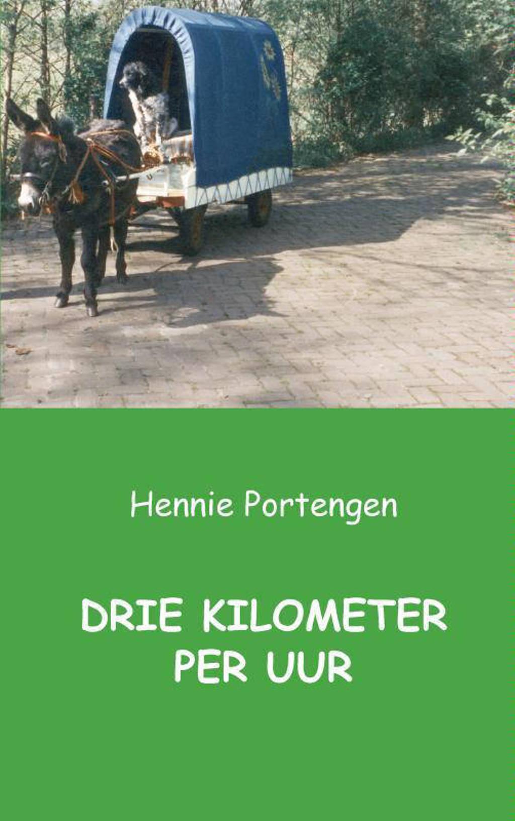Drie kilometer per uur - Hennie Portengen