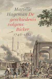 De geschiedenis volgens Bicker - Mariëlle Hageman