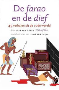 De farao en de dief - Hein van Dolen