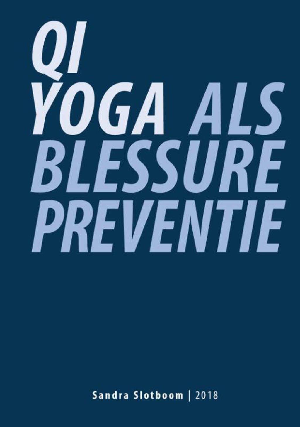 Qi Yoga als blessurepreventie - Sandra Slotboom