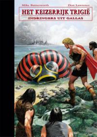 De opkomst en ondergang van het keizerrijk Trigië: Indringers uit Gallas - Don Lawrence en Mike Butterworth