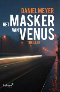 Het masker van Venus - Daniel Meyer