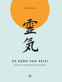 De kern van Reiki - Diane Stein