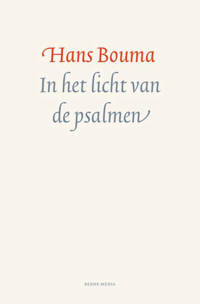 In het licht van de psalmen - Hans Bouma